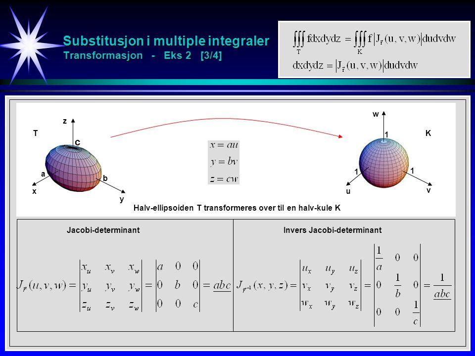 Substitusjon i multiple integraler Transformasjon - Eks 2 [3/4]